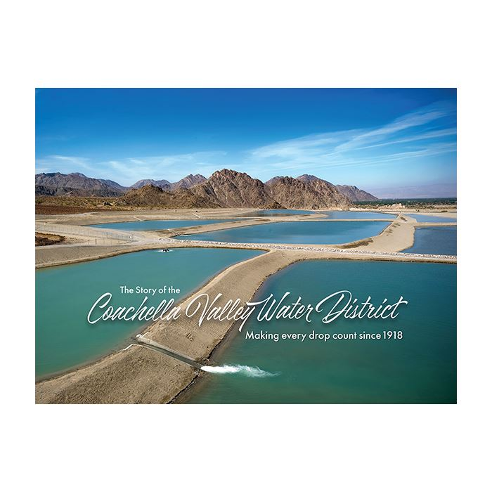 The Story of the Coachella Valley Water District